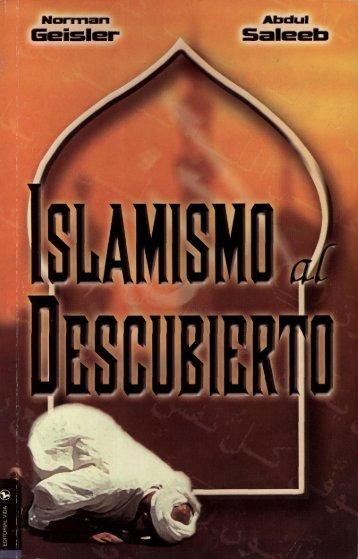 Norman Geisler y Abdul Saleeb – Islamismo Al Descubierto