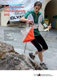 Österreichischer Schulsportbericht 2012 - Bundesministerium für ...