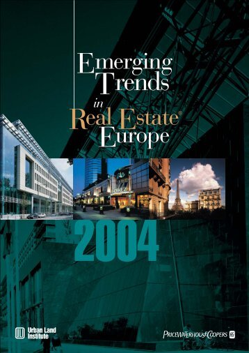 Emerging Trends in Real Estate Europe 2004 - Urban Land Institute
