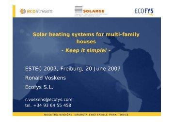 ESTEC 2007, Freiburg, 20 June 2007 Ronald Voskens Ecofys S.L.