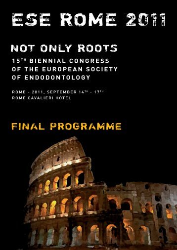 ESE ROME 2011 - the European Society of Endodontology