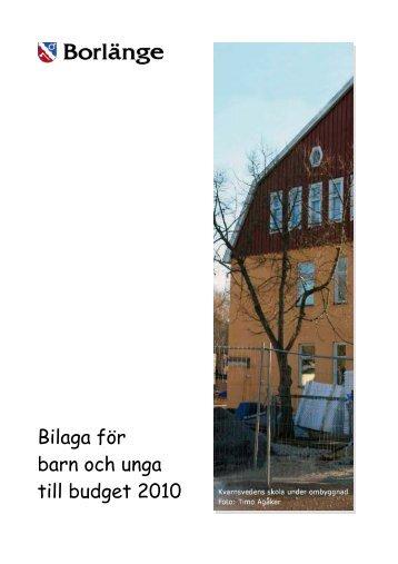 Bilaga för barn och unga till budget 2010.pdf - Borlänge kommun