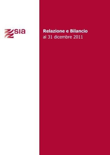 Bilancio Civilistico al 31.12.2011 - SIA