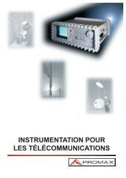 INSTRUMENTATION POUR LES TÉLÉCOMMUNICATIONS - Promax