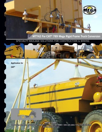 MTT42 For CAT® 789 Mega Rigid Frame Truck ... - Mega Corporation
