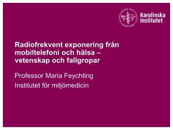 Maria Feychtings presentation - Riskkollegiet