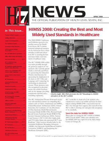 HIMSS 2008: Creating the Best and Most Widely Used ... - HL7
