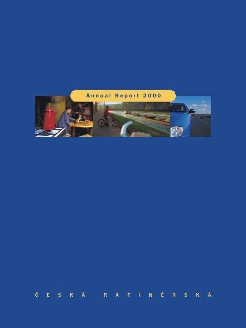 Annual Report 2000 - Česká rafinérská, as