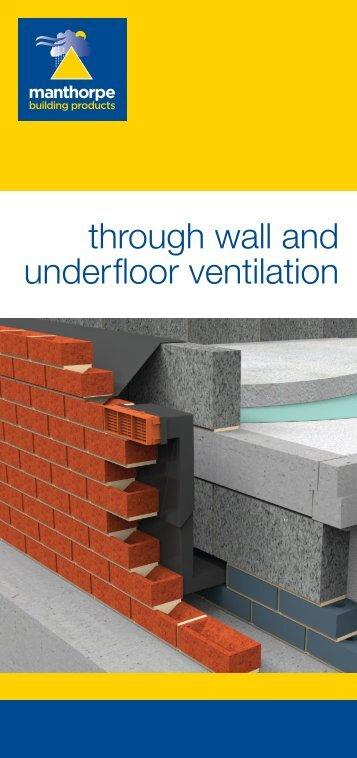 Through Wall & Underfloor Ventilation Literature - Issue B.indd