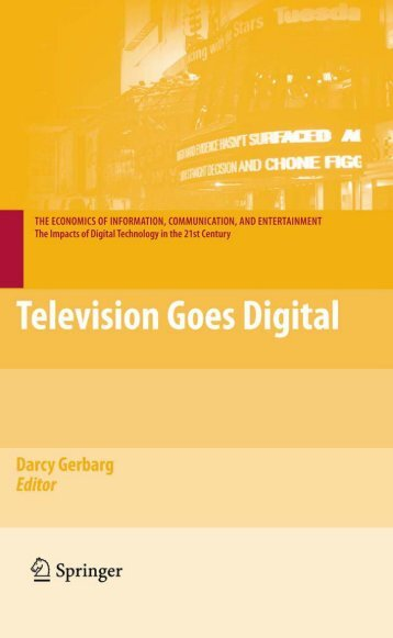 Television Goes Digital (The Economics of Information ...
