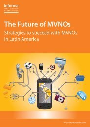 The Future of MVNOs - Informa Telecoms & Media