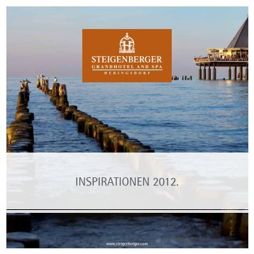 INSPIRATIONEN 2012. - Steigenberger Hotels and Resorts