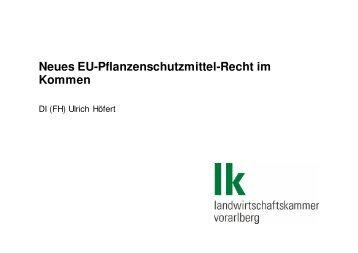 Vortrag Ulrich Höfert Neues EU-Pflanzenschutzmittel-Recht - OGV