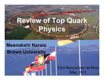 Review of Top Quark Physics - rencontres de blois
