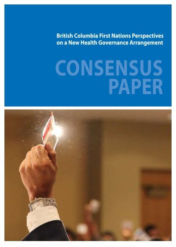 FNHC Consensus Paper and Resolution - First Nations Health Council