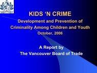 Kids 'N Crime Presentation 2006 - Vancouver Board of Trade