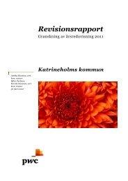 Rapport årsredovisning Katrineholm 2011.pdf - Katrineholms kommun
