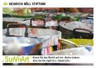 Kunst für das Recht auf ein «Gutes Leben» Arts for the ... - SurVivArt