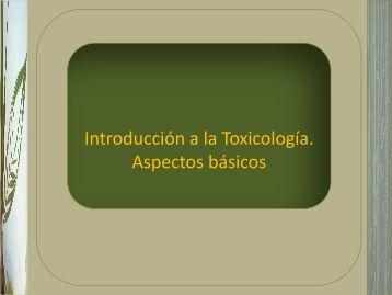 Introducción a la Toxicología. Aspectos básicos