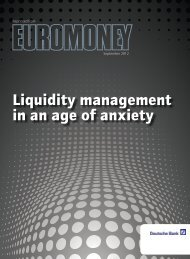 Liquidity management in an age of anxiety - GTB - Deutsche Bank