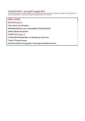 GAZZETTINO – mercoledì 9 maggio 2012 Indice articoli - Cgil Fvg
