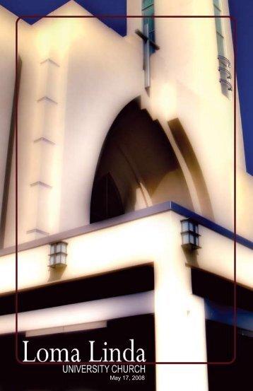 May 17, 2008 - Loma Linda University Church of Seventh-day ...