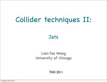 Lian-Tao Wang University of Chicago - Physics Learning Laboratories