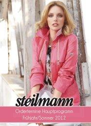 Ordertermine Hauptprogramm Frühjahr/Sommer 2012 - Steilmann