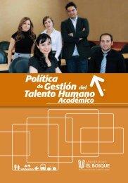 Política Gestión Talento Humano - Universidad El Bosque