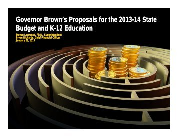 Governor Brown's Proposals for the 2013-14 State Budget and K-12 ...