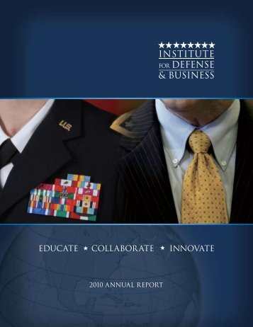 2010 Annual Report - Institute for Defense & Business