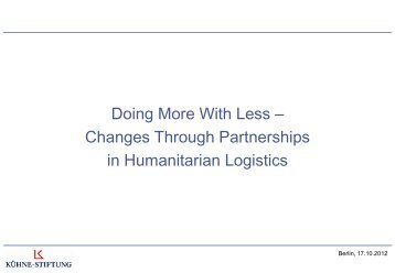 Doing More With Less – Changes Through ... - Kühne Stiftung