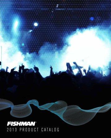 2013 PRODUCT CATALOG - Fishman
