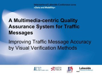 A Multimedia-Centric Quality Assurance System for Traffic Messages