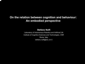 On the Relation between cognition and behaviour