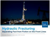 Hydraulic Fracturing Separating Fact from Fiction on the Front Lines