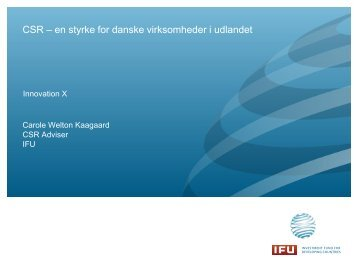 CSR – en styrke for danske virksomheder i udlandet - Innovation X