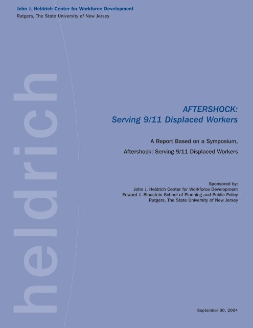 AFTERSHOCK: Serving 9/11 Displaced Workers - John J. Heldrich ...