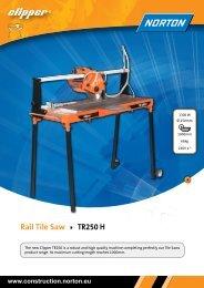 Rail Tile Saw TR250 H - Norton Construction Products