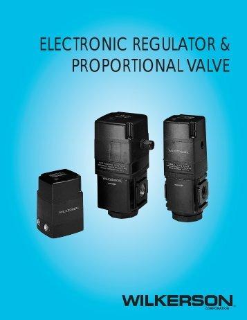 electronic regulator & proportional valve - Wilkerson Corporation