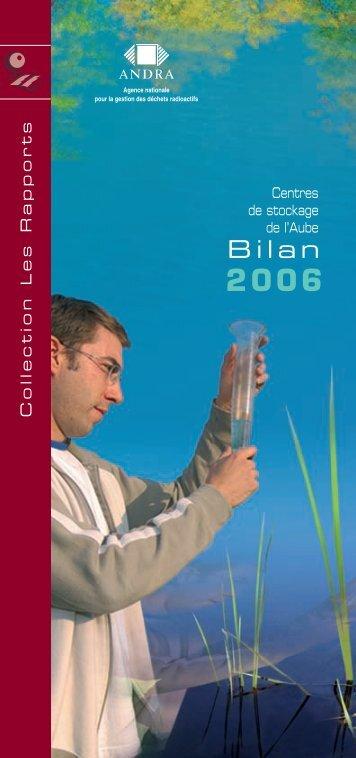 Centres de l'Aube Bilan 2006 - Andra