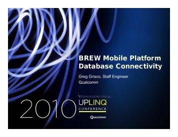 BREW Mobile Platform Database Connectivity - Uplinq