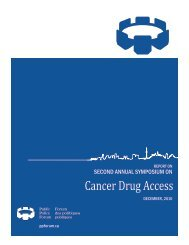 REPORT ON Cancer Drug Access - Public Policy Forum