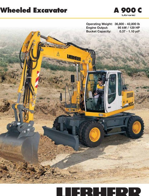 A 900 C Wheeled Excavator