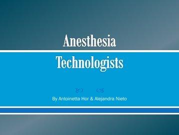 Anesthesia Technologists - Antoinetta Hor