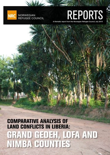 Comparative Analysis of Land Conflict in Liberia - Global Protection ...