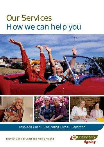 Our Services How we can help you - UnitingCare Ageing