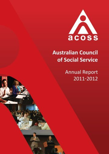 ACOSS Annual Report 2011-12 - Australian Council of Social Service