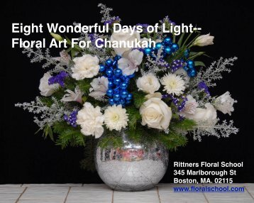 Eight Wonderful Days of Light: Floral Art For Chanukah
