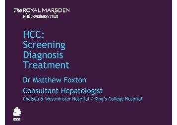 HCC: Screening Diagnosis Treatment - The Royal Marsden